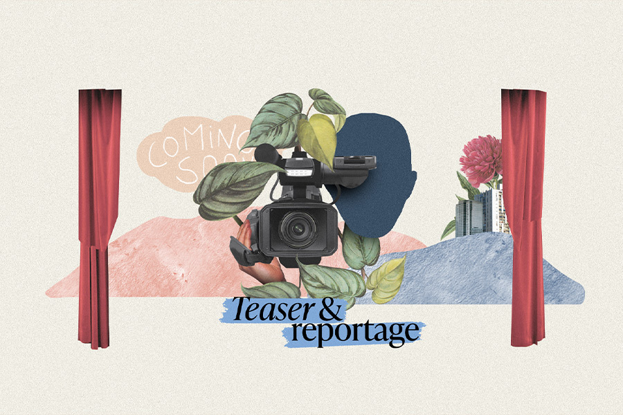 Teaser & reportage